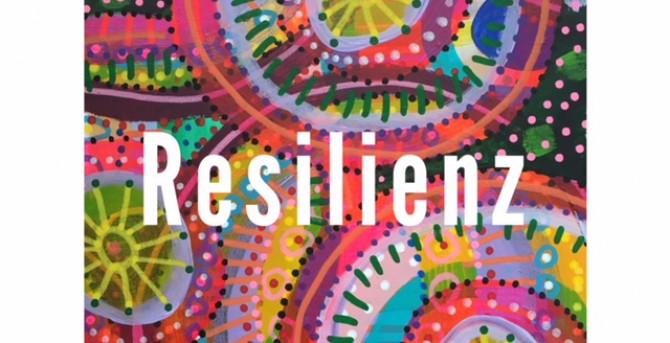 Resilienz, was ist das ?